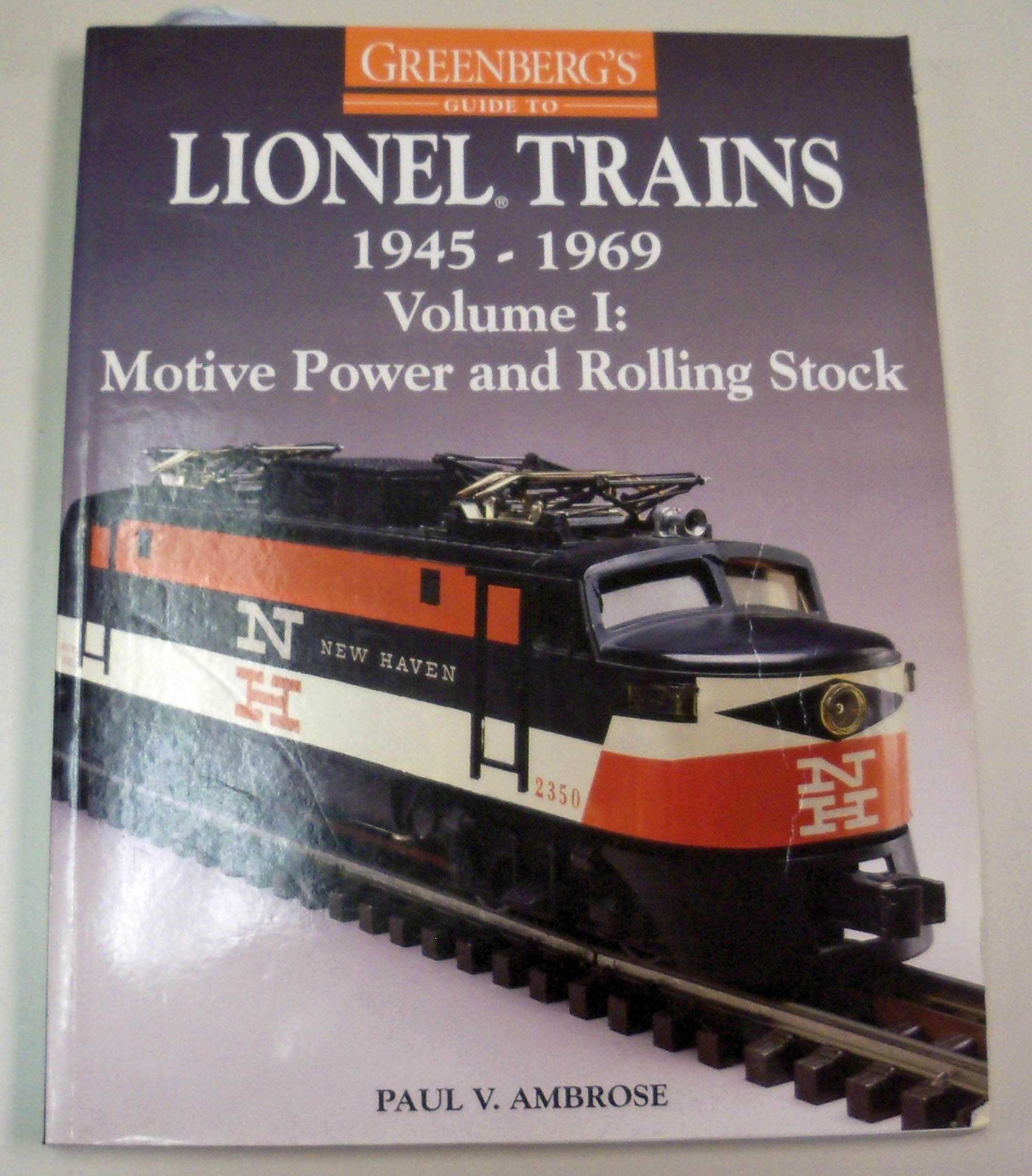 Out Of Print Part 1 Postwar Lionel Reference Books Classic Toy Wiring Diagrams Greenbergs Guide To Trains 1945 1969 Vol Motive Power Rolling Stock 9th Edition 1996 By Paul Ambrose